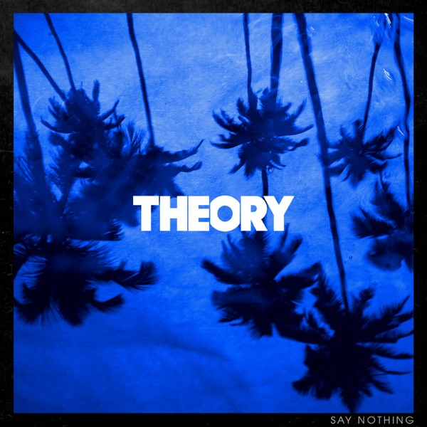 Theory of a Deadman - Say Nothing