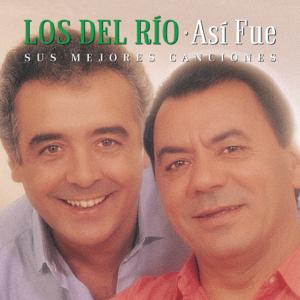 Los del Río - Así Fue: Mis Mejores Canciones