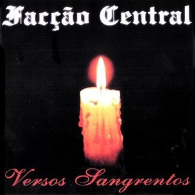 Versos Sangrentos - Facção Central