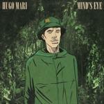 Hugo Mari - Mind's Eye (feat. Zodiac)