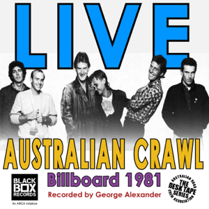 Australian Crawl - Live at Billboard 1981