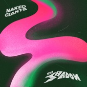 Naked Giants - Turns Blue