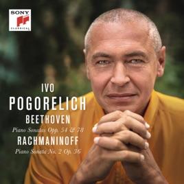 Ivo Pogorelich - Beethoven: Piano Sonatas Opp. 54 & 78 - Rachmaninoff: Piano Sonata No. 2 Op. 36 (2019) LEAK ALBUM