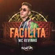 Facilita - Kevinho - Kevinho