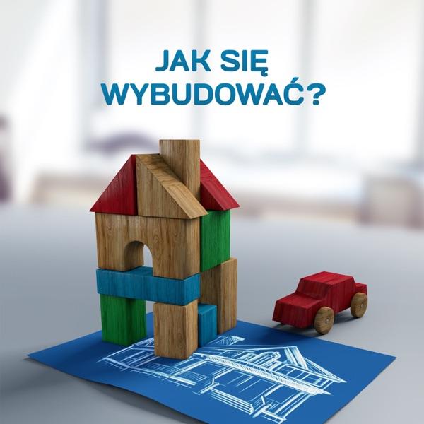 Jak się wybudować?