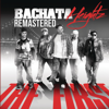 The First (Remastered) [Remastered] - Bachata Heightz