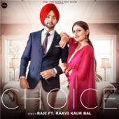 Choice (feat. Raavi Kaur Bal) - Raji