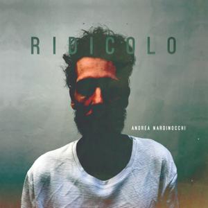 Andrea Nardinocchi - Ridicolo