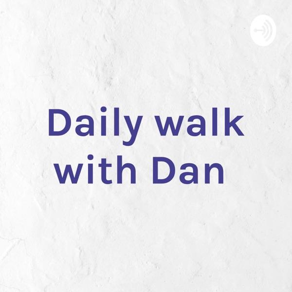 Daily walk with Dan