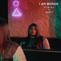 Lagu mp3 ALMIRA & Gadiz V - I Am Woman - Single baru, download lagu terbaru