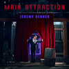 Jeremy Renner - Main Attraction artwork