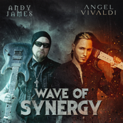 Wave of Synergy - Angel Vivaldi & Andy James - Angel Vivaldi & Andy James