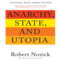 Anarchy, State, and Utopia: Second Edition