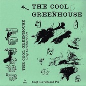 The Cool Greenhouse - Cardboard Man