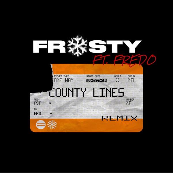 County Lines, Pt. 2 (Remix) [feat. Fredo] - Single