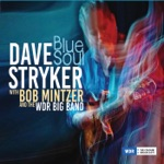Dave Stryker - Blues Strut (feat. Bob Mintzer & WDR Big Band)