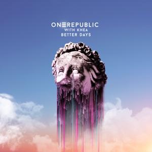 OneRepublic & KHEA - Better Days feat. KHEA
