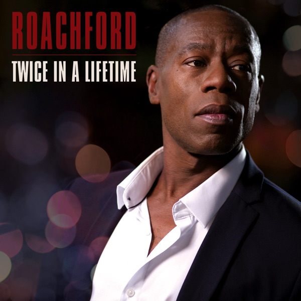 Roachford - Gonna Be The One
