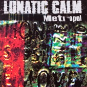 Lunatic Calm - Leave You Far Behind