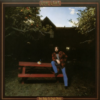 Two Sides To Every Story - Gene Clark