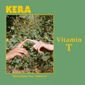 KERA - Vitamin T