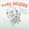 Yves Segers - Hallo Hallo artwork