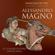 Francesco De Vito - Alessandro Magno: Il conquistatore implacabile