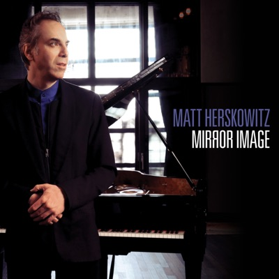Matt Herskowitz– Mirror Image
