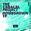 The Caracal Project - Homegrown EP artwork