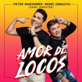 Amor de Locos (feat. Mono Zabaleta & Dani Maestre)
