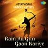 Ram Ka Gun Gaan Kariye