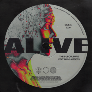 The Subculture - Alive feat. Nikki Ambers