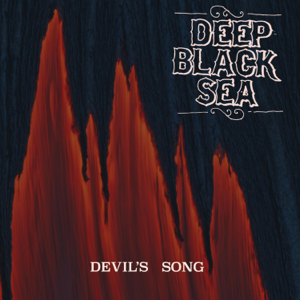 Deep Black Sea - Devil's Song