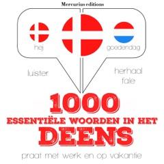 1000 essentiële woorden in het Deens: Luister. Herhaal. Spreek.