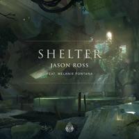 Shelter - JASON ROSS - MELANIE FONTANA
