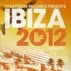 Toolroom Records Ibiza 2012, Vol. 1