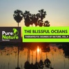 The Blissful Oceans - Therapeutic Sounds of Nature, Vol.4