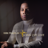 Kirk Franklin - Long Live Love  artwork