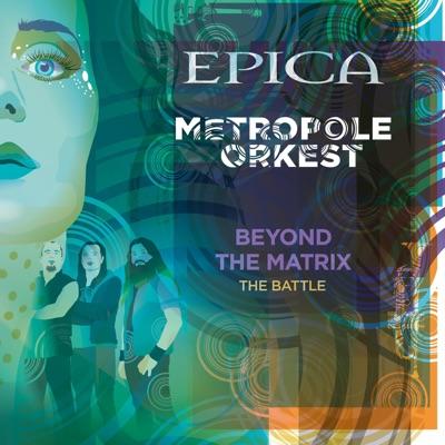 Beyond the Matrix - The Battle (feat. Metropole Orkest) - Single - Epica