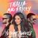 Ya Tú Me Conoces - Thalía & Mau y Ricky