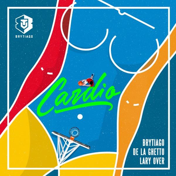Cardio - Single (feat. De La Ghetto)