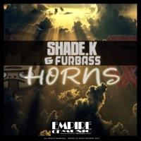 Horns! - SHADE K - FURBASS