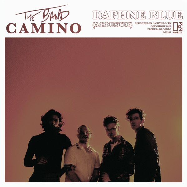 The Band CAMINO - Daphne Blue (Acoustic)