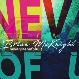 Neva Get Enuf of U - Single