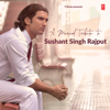 Various Artists - A Musical Tribute To Sushant Singh Rajput