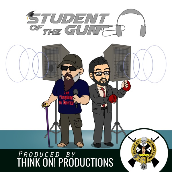 Student of the Gun Radio – Podcast – Podtail