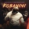 Kobanini (feat. Nomcebo & T-Love) - Single