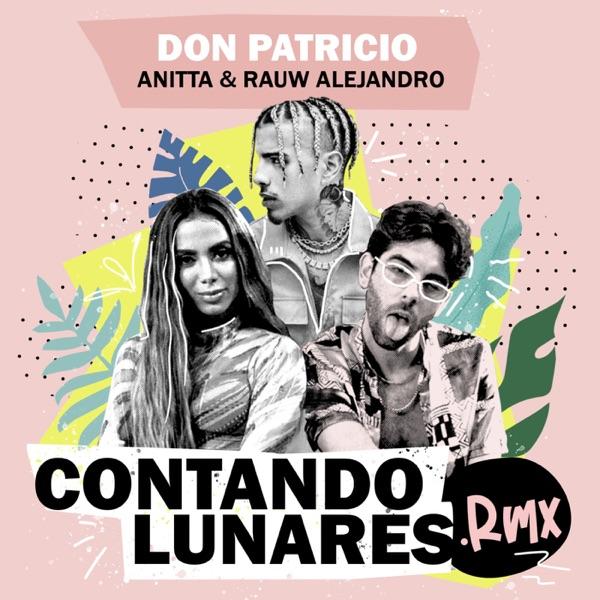 Contando Lunares (feat. Anitta & Rauw Alejandro) [Remix] - Single