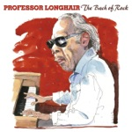 Professor Longhair - Is Everything All Right?