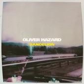 Oliver Hazard - Dandelion